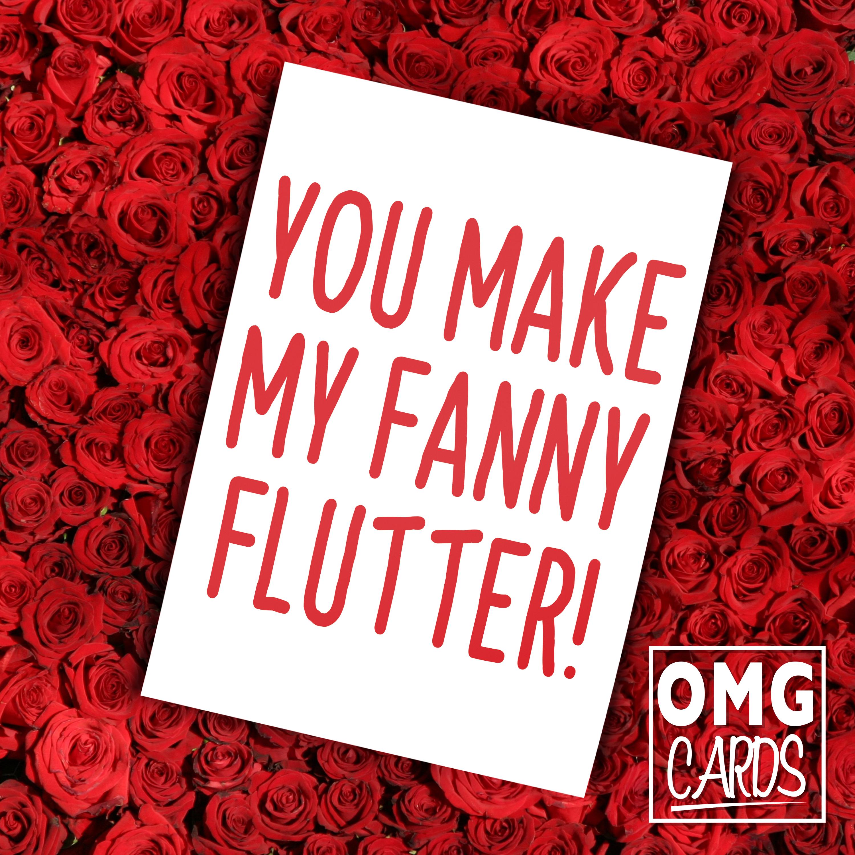 You Make My Fanny Flutter Valentine S Day Card